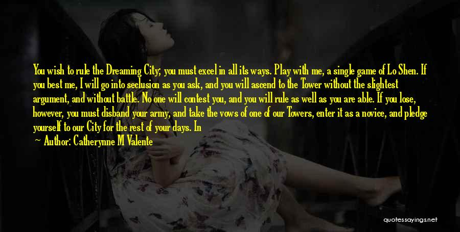 You Are The Best One Quotes By Catherynne M Valente