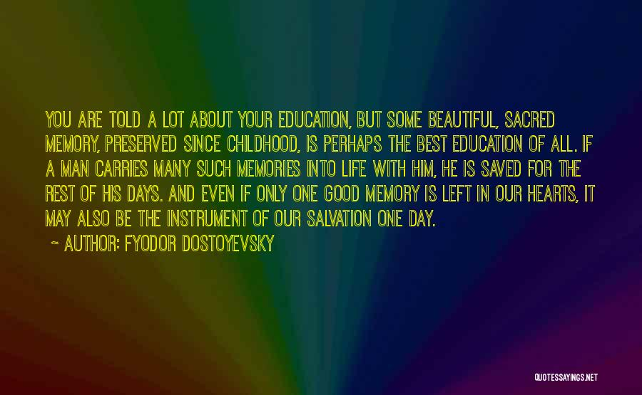 You Are The Best One Quotes By Fyodor Dostoyevsky