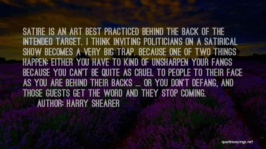 You Are The Best One Quotes By Harry Shearer