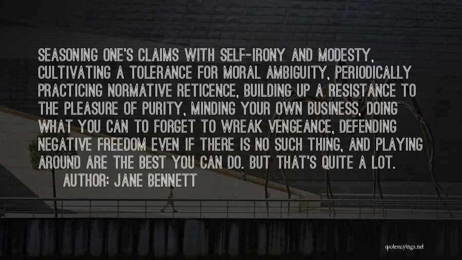 You Are The Best One Quotes By Jane Bennett