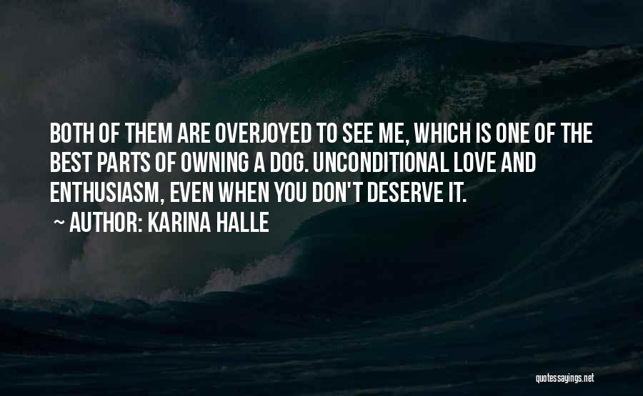 You Are The Best One Quotes By Karina Halle