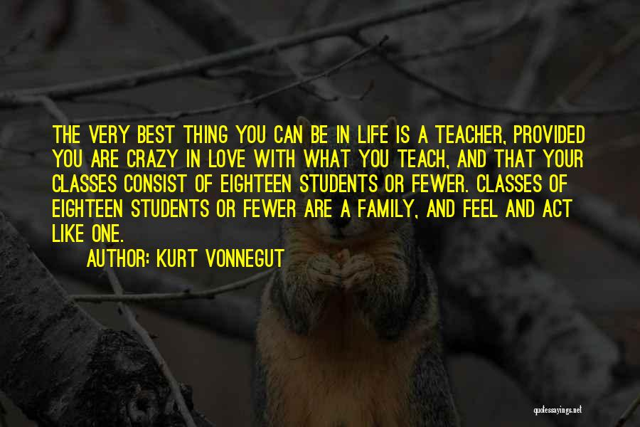 You Are The Best One Quotes By Kurt Vonnegut