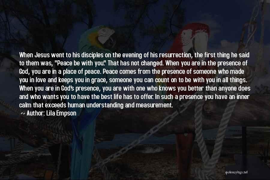 You Are The Best One Quotes By Lila Empson