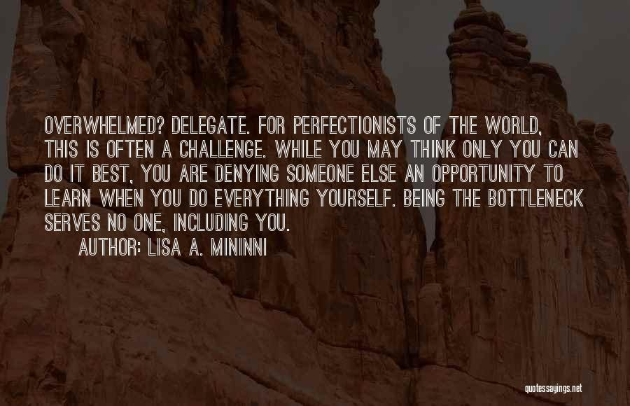 You Are The Best One Quotes By Lisa A. Mininni