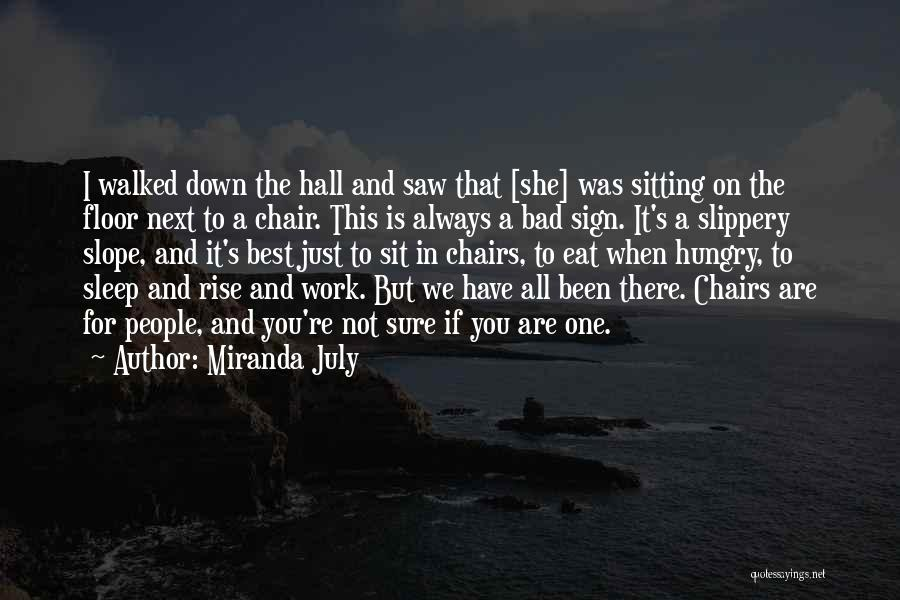 You Are The Best One Quotes By Miranda July