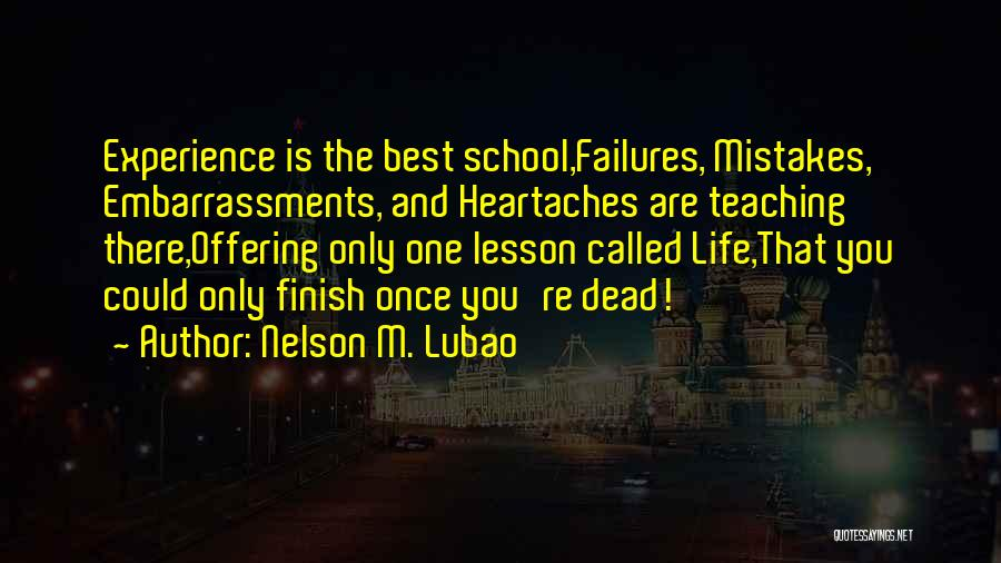 You Are The Best One Quotes By Nelson M. Lubao