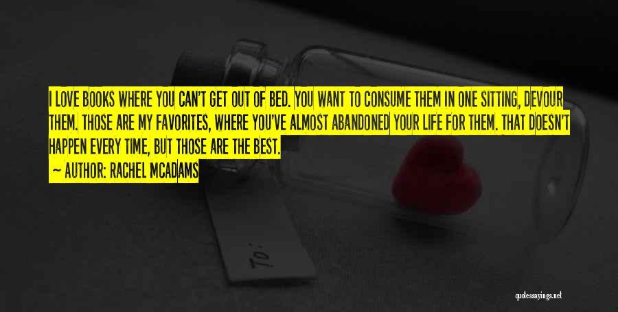 You Are The Best One Quotes By Rachel McAdams