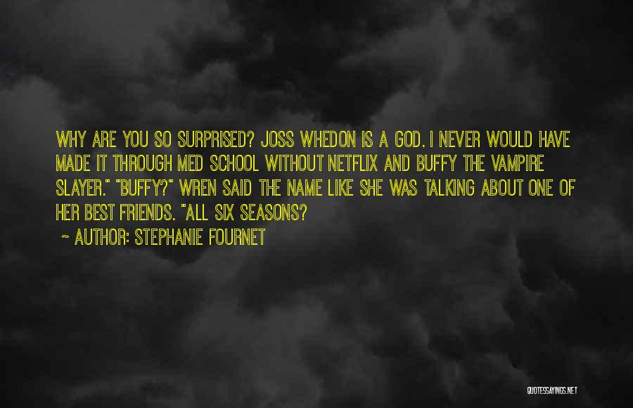 You Are The Best One Quotes By Stephanie Fournet