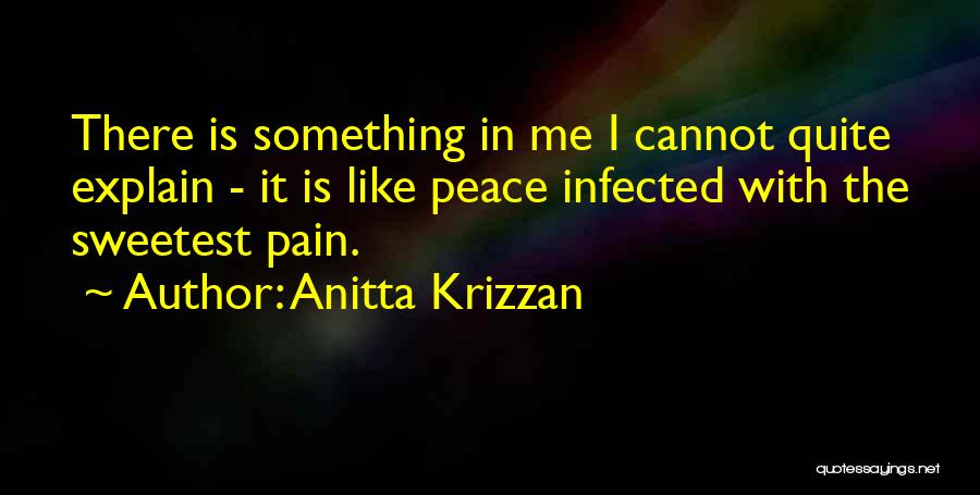 You Are The Sweetest Thing Quotes By Anitta Krizzan