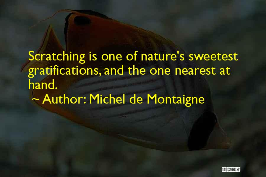 You Are The Sweetest Thing Quotes By Michel De Montaigne