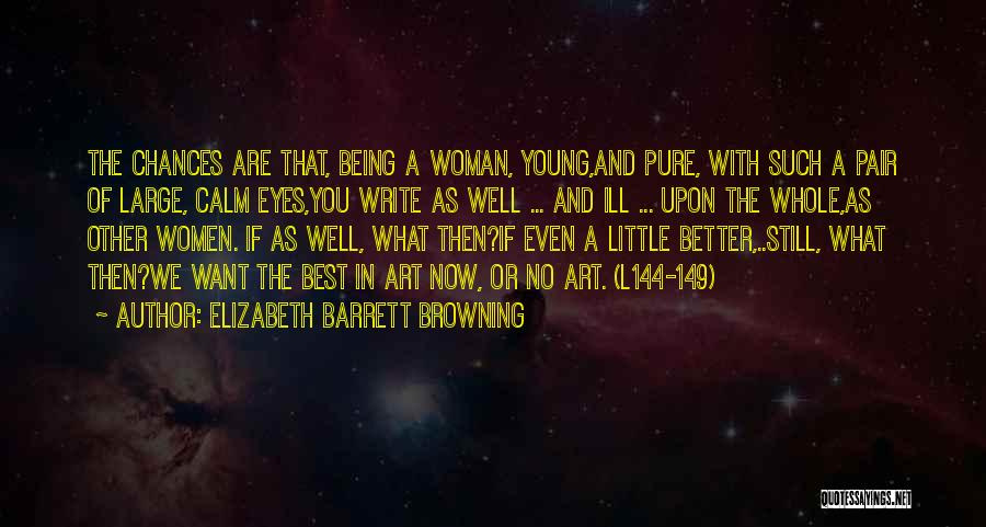You Being The Best Quotes By Elizabeth Barrett Browning
