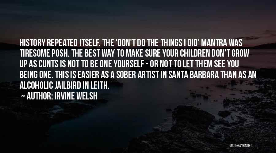 You Being The Best Quotes By Irvine Welsh