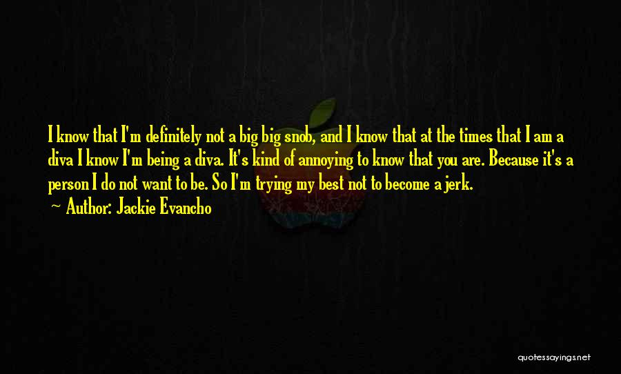 You Being The Best Quotes By Jackie Evancho