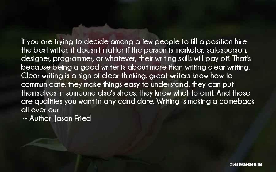 You Being The Best Quotes By Jason Fried