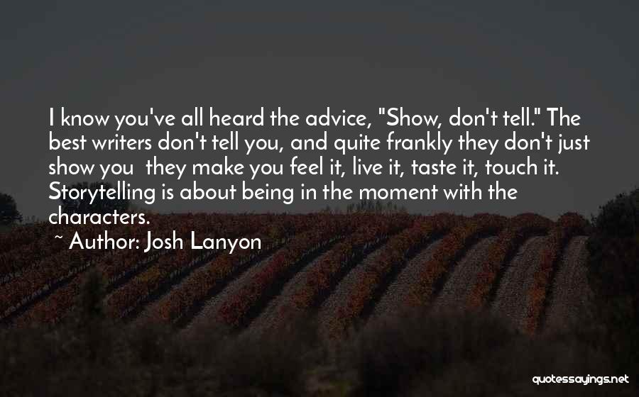 You Being The Best Quotes By Josh Lanyon