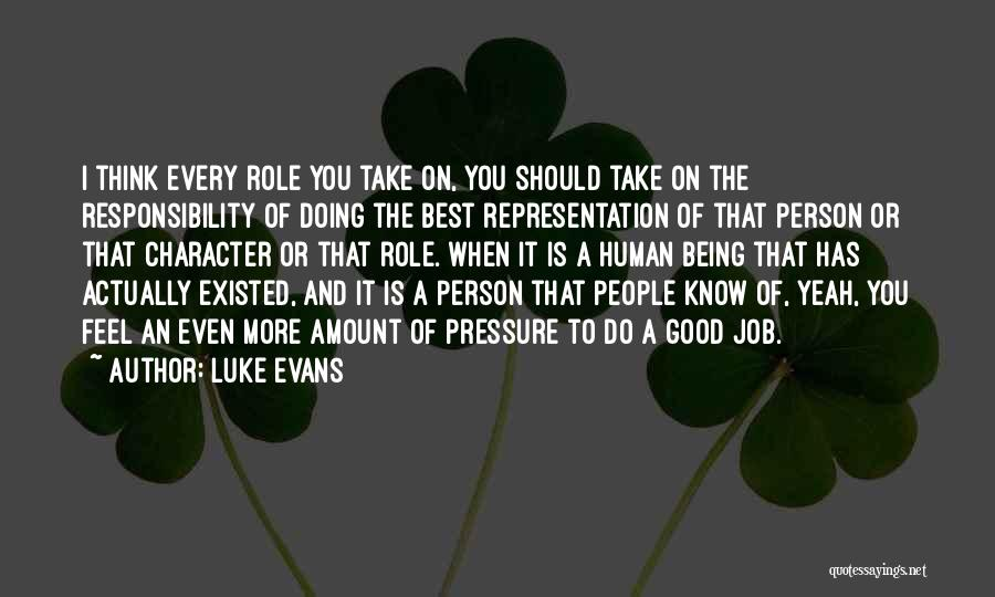 You Being The Best Quotes By Luke Evans