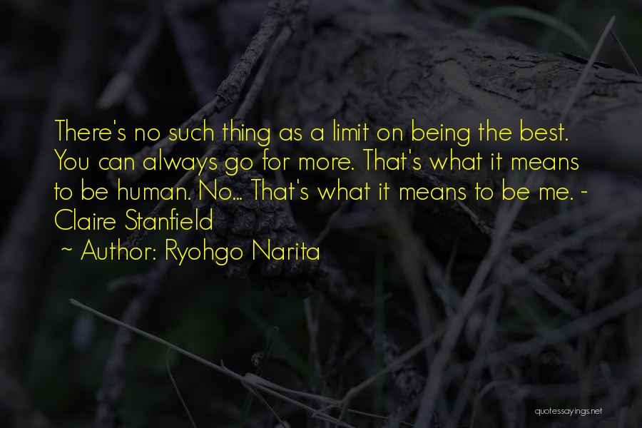 You Being The Best Quotes By Ryohgo Narita