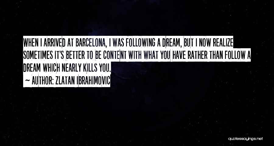 You Better Off Without Me Quotes By Zlatan Ibrahimovic