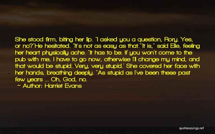 You Break Her Heart Quotes By Harriet Evans