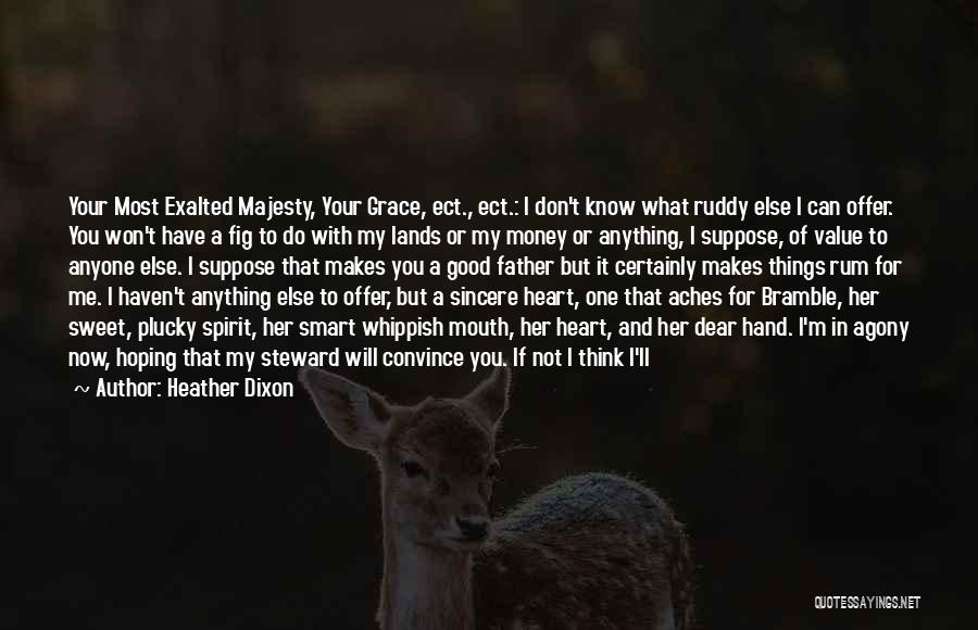 You Break Her Heart Quotes By Heather Dixon