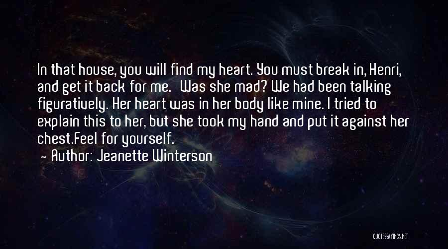 You Break Her Heart Quotes By Jeanette Winterson