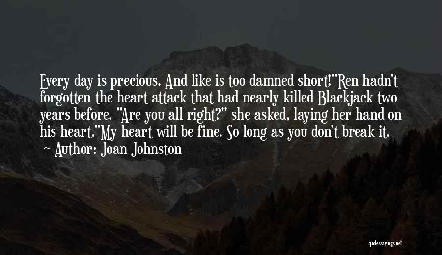 You Break Her Heart Quotes By Joan Johnston