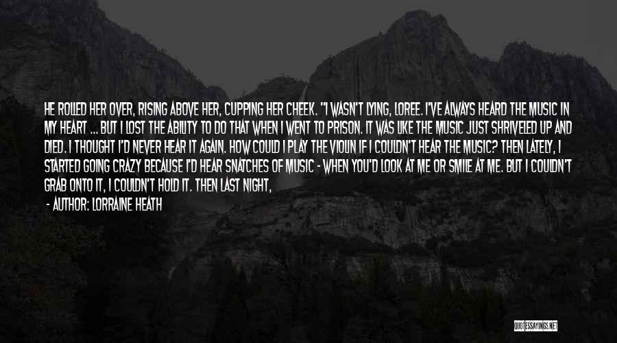 You Break Her Heart Quotes By Lorraine Heath