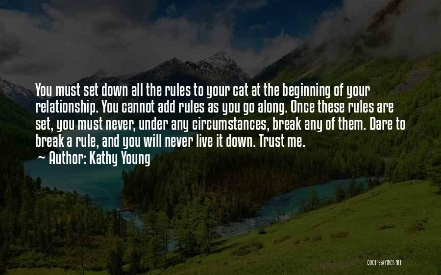 You Break Me Down Quotes By Kathy Young