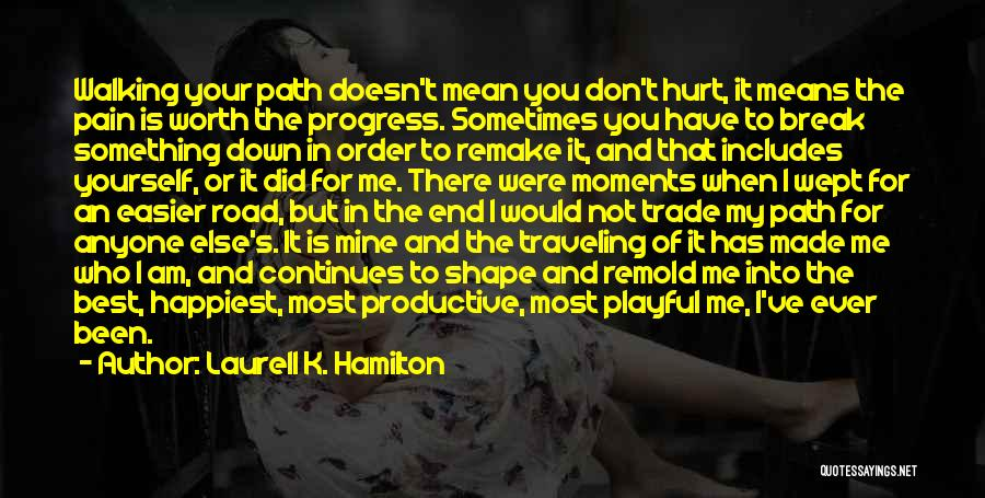 You Break Me Down Quotes By Laurell K. Hamilton