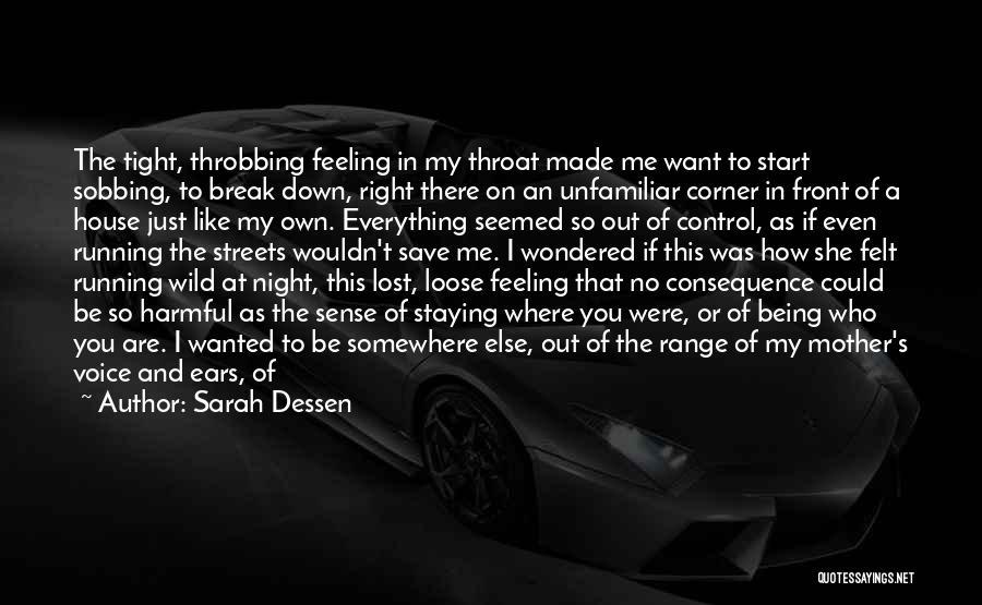 You Break Me Down Quotes By Sarah Dessen