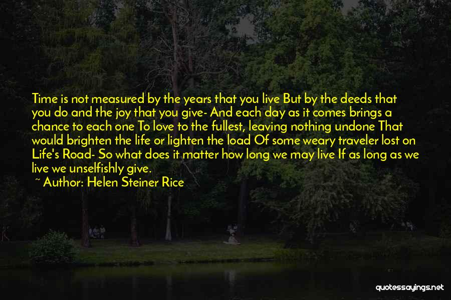 You Brighten My Life Quotes By Helen Steiner Rice