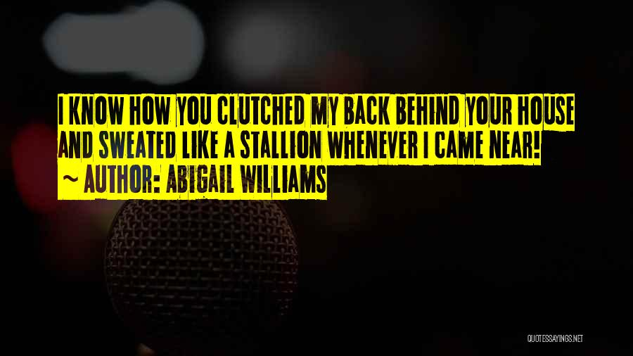 You Came Back Quotes By Abigail Williams
