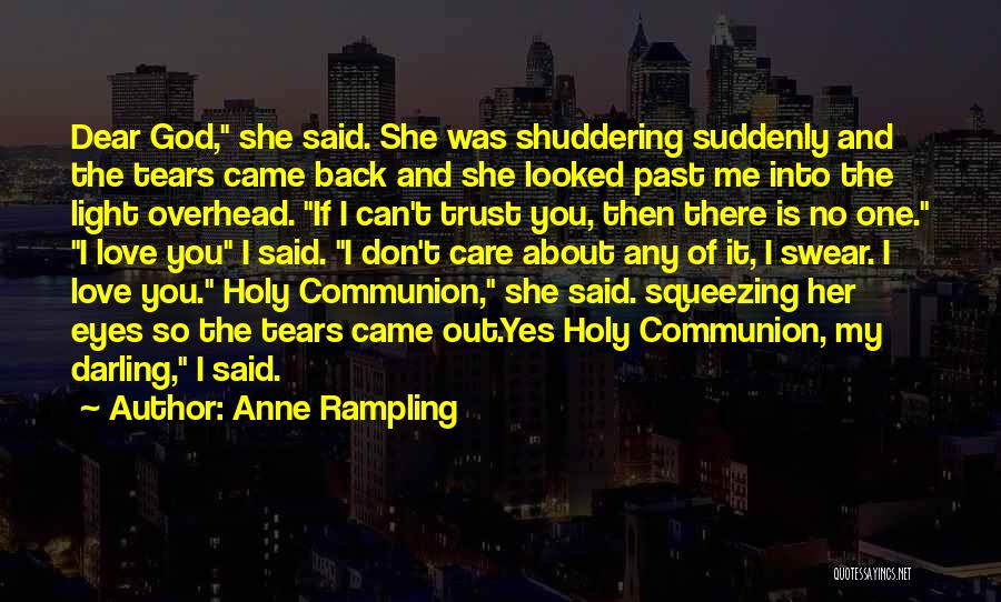 You Came Back Quotes By Anne Rampling