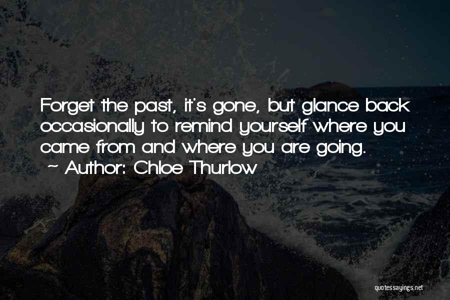 You Came Back Quotes By Chloe Thurlow
