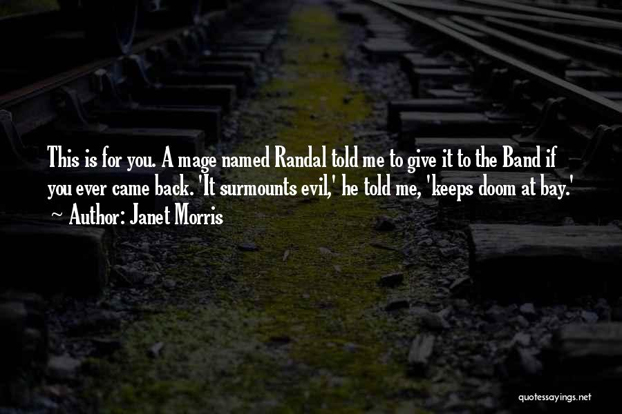 You Came Back Quotes By Janet Morris