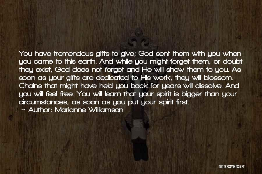 You Came Back Quotes By Marianne Williamson
