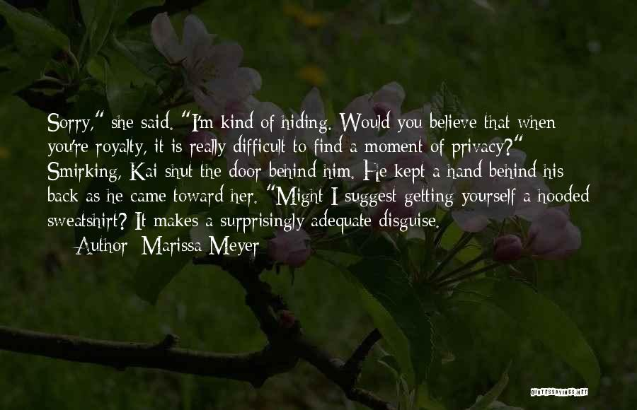 You Came Back Quotes By Marissa Meyer
