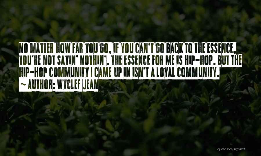 You Came Back Quotes By Wyclef Jean
