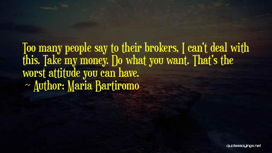 You Can Do What You Want Quotes By Maria Bartiromo