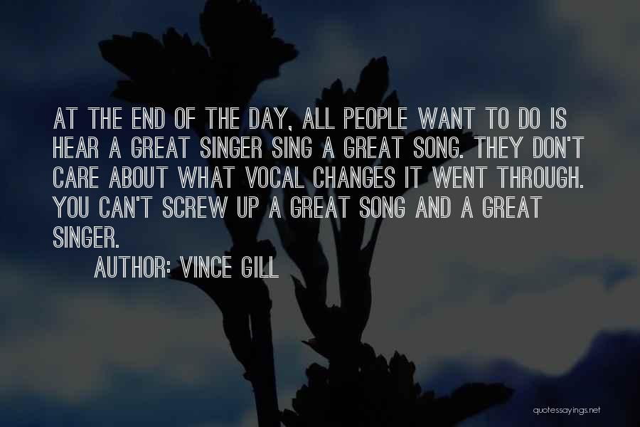 You Can Do What You Want Quotes By Vince Gill