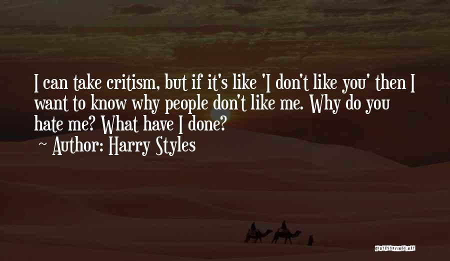 You Can Hate Me If You Want Quotes By Harry Styles