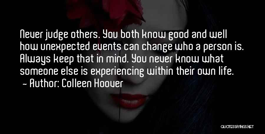 You Can Never Change A Person Quotes By Colleen Hoover