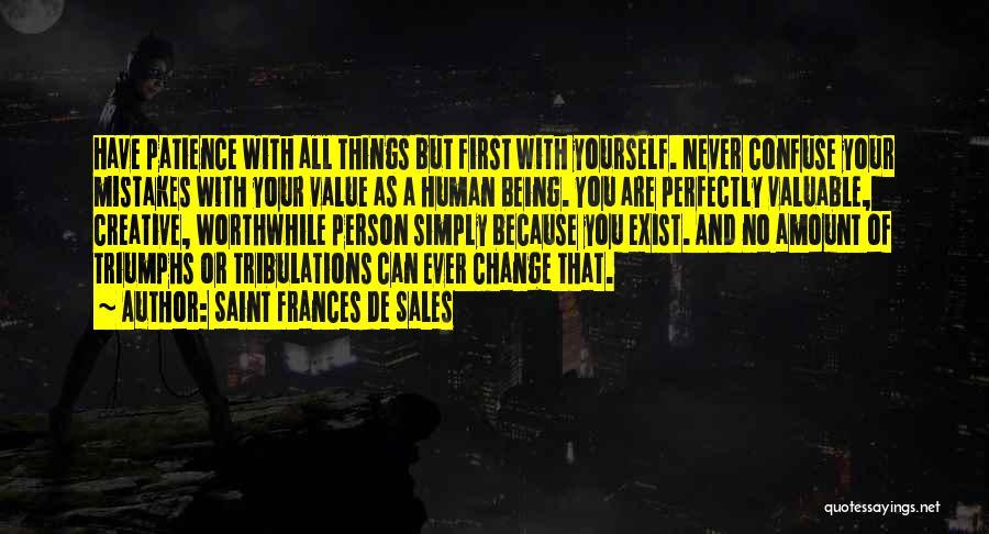 You Can Never Change A Person Quotes By Saint Frances De Sales