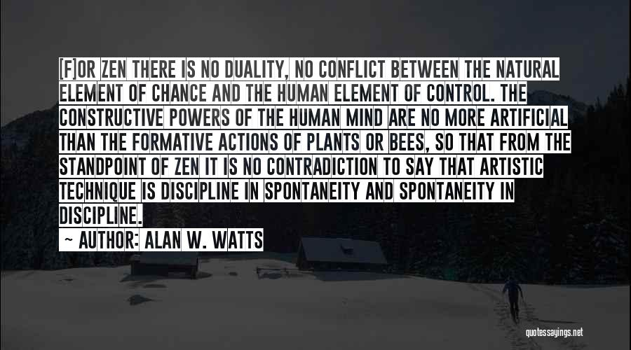 You Can Only Control Your Own Actions Quotes By Alan W. Watts