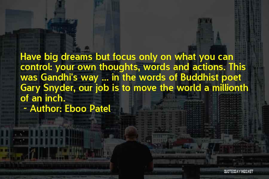 You Can Only Control Your Own Actions Quotes By Eboo Patel