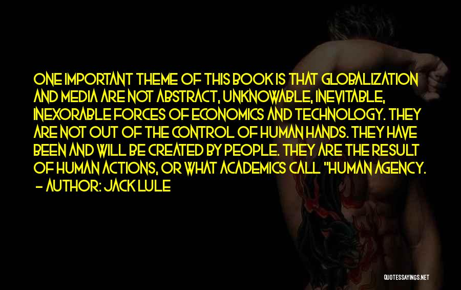 You Can Only Control Your Own Actions Quotes By Jack Lule