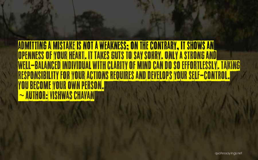 You Can Only Control Your Own Actions Quotes By Vishwas Chavan