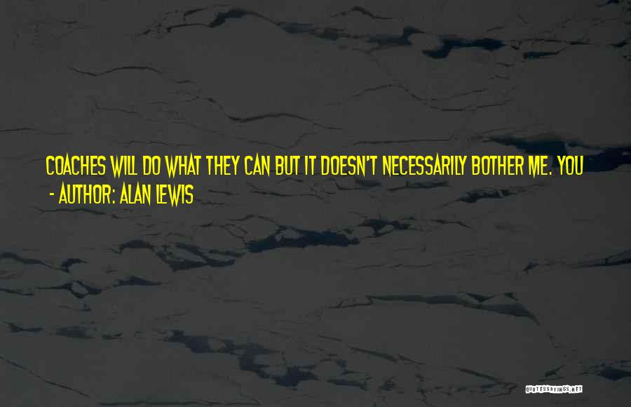 You Can Reason Quotes By Alan Lewis