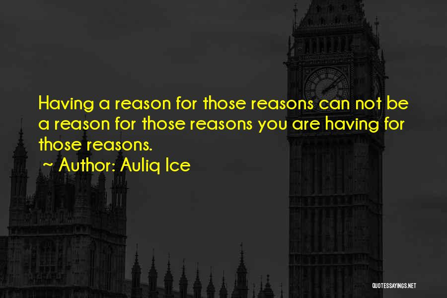 You Can Reason Quotes By Auliq Ice