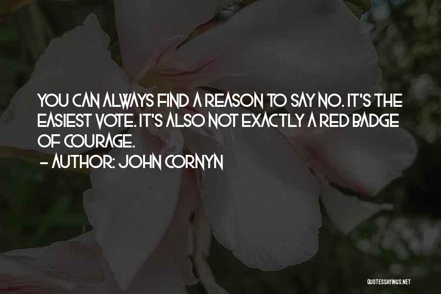 You Can Reason Quotes By John Cornyn